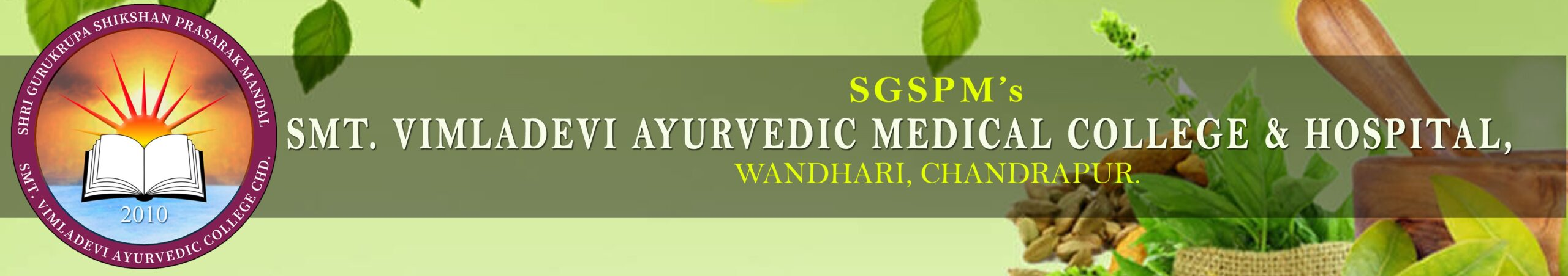 Smt Vimladevi Ayurvedic Medical College and Hospital